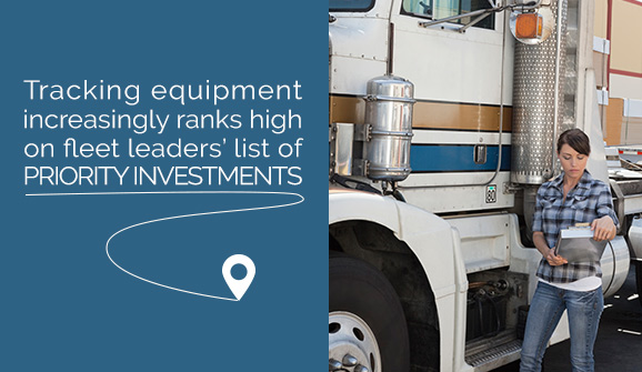 Tracking equipment increasingly ranks high on fleet leaders' list of priority investments