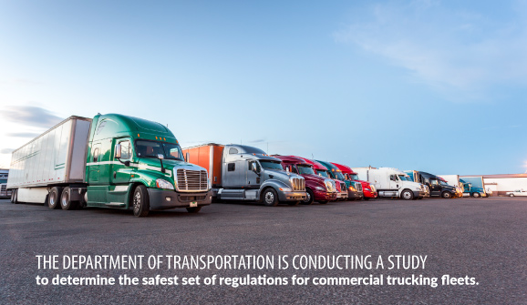 The Department of Transportation is conducting a study to determine the safest set of regulations for commercial trucking fleets.